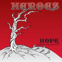 """CD Heroes """"HOPE / OUTAKES, LIVE & RARE"""" (mini-CD) - 2009"""